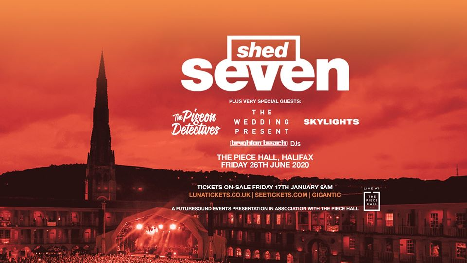 SHED SEVEN @ THE PIECE HALL